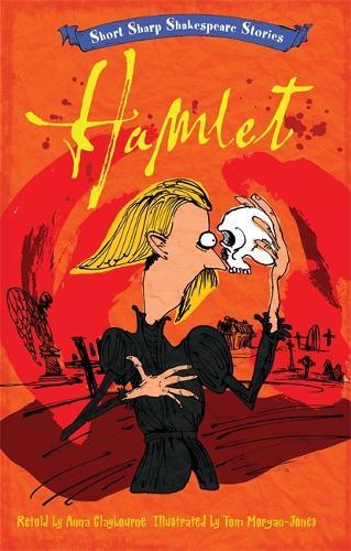 Short, Sharp Shakespeare Stories: Hamlet - Short, Sharp Shakespeare Stories (Paperback)