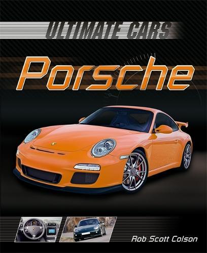 Ultimate Cars: Porsche - Ultimate Cars (Paperback)