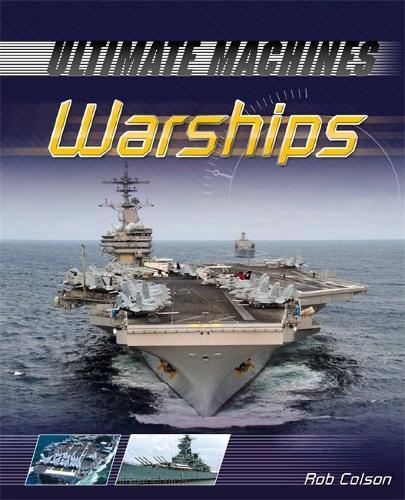 Ultimate Machines: Warships - Ultimate Machines (Paperback)