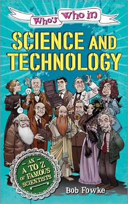 Who's Who in: Science and Technology - Who's Who in (Paperback)