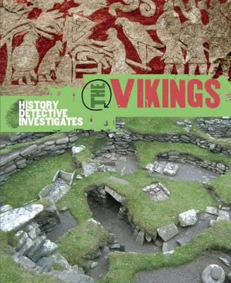 The Vikings - The History Detective Investigates 39 (Hardback)