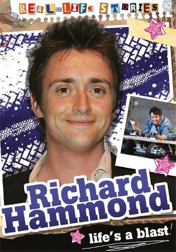 Real-life Stories: Richard Hammond - Real-life Stories (Hardback)