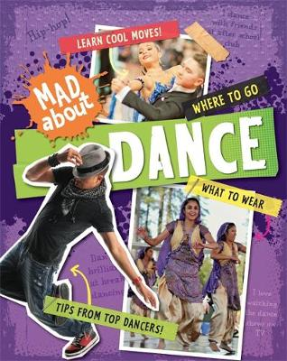 Mad About: Dance - Mad About (Hardback)