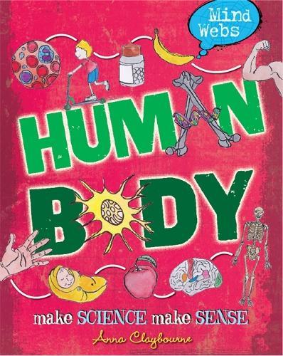 Mind Webs: Human Body - Mind Webs (Hardback)