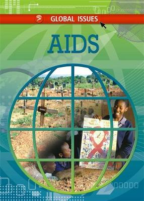 Global Issues: Aids - Global Issues (Paperback)