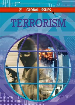 Global Issues: Terrorism - Global Issues (Paperback)