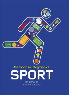 The World in Infographics: Sport - World in Infographics (Paperback)