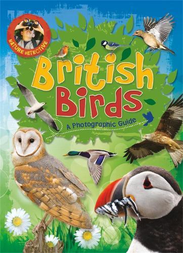 Nature Detective: British Birds - Nature Detective (Paperback)