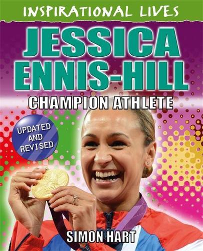 Inspirational Lives: Jessica Ennis-Hill - Inspirational Lives (Paperback)