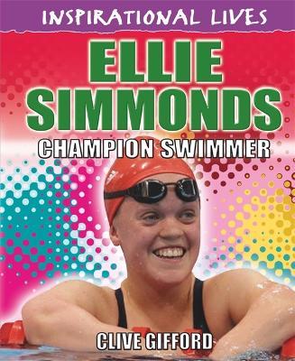 Inspirational Lives: Ellie Simmonds - Inspirational Lives (Paperback)
