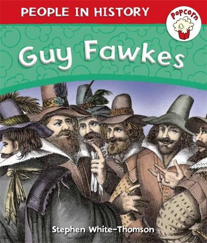 Popcorn: People in History: Guy Fawkes - Popcorn: People in History (Paperback)