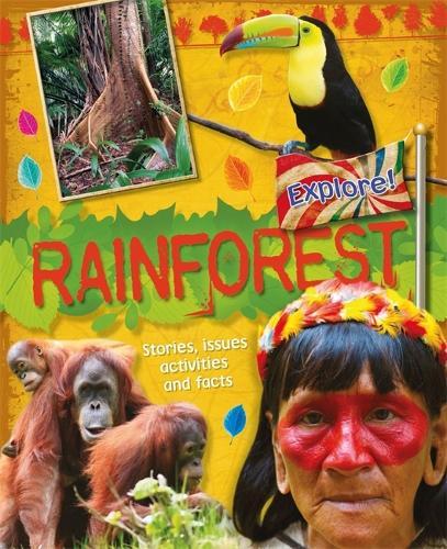 Explore!: Rainforests - Explore! (Paperback)