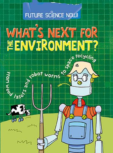 Future Science Now!: Environment - Future Science Now! (Paperback)