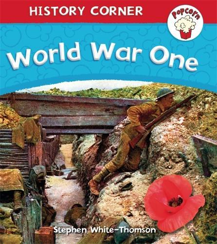 Popcorn: History Corner: World War I - Popcorn: History Corner (Paperback)