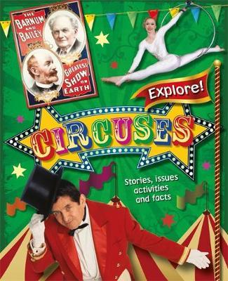 Explore!: Circuses - Explore! (Paperback)