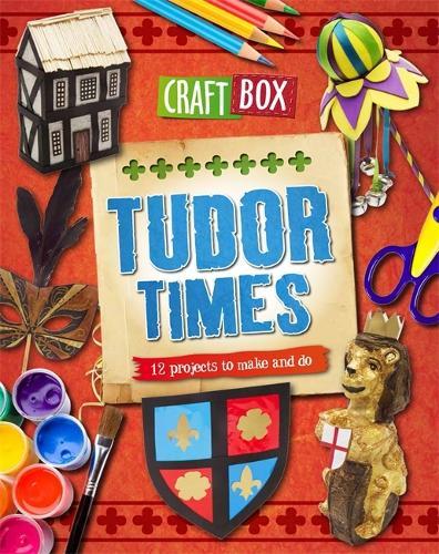 Craft Box: Tudor Times - Craft Box (Paperback)