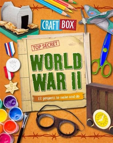 Craft Box: World War II - Craft Box (Paperback)
