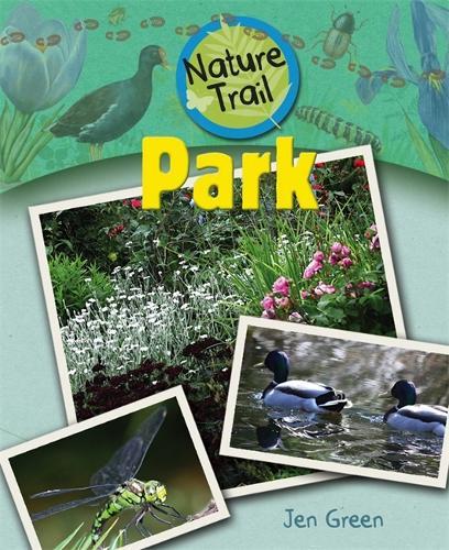 Nature Trail: Park - Nature Trail (Paperback)