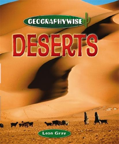 Geographywise: Deserts - Geographywise (Paperback)