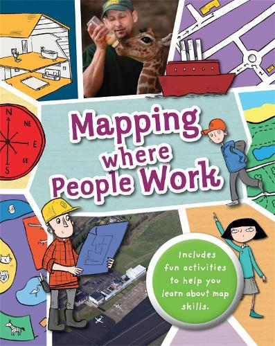 Mapping: Where People Work - Mapping (Hardback)