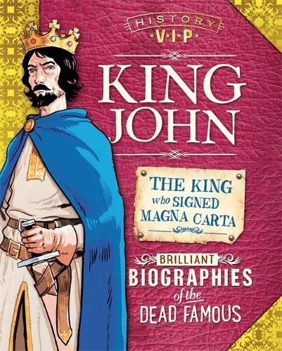 History VIPs: King John - History VIPs (Hardback)