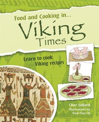 Food and Cooking In... Viking Times - Food and Cooking In... (Paperback)