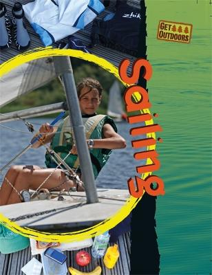 Get Outdoors: Sailing - Get Outdoors (Paperback)
