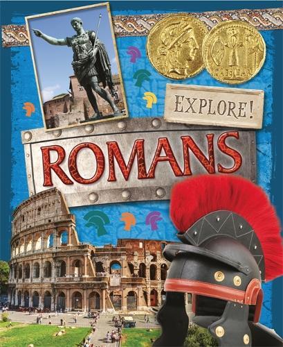 Explore!: Romans - Explore! (Paperback)
