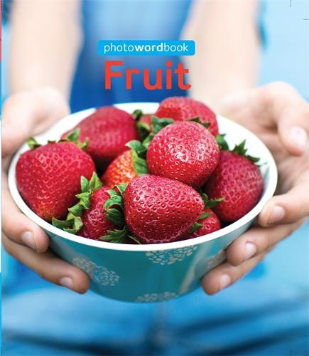 Photo Word Book: Fruit - Photo Word Book (Paperback)