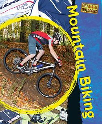Get Outdoors: Mountain Biking - Get Outdoors (Paperback)