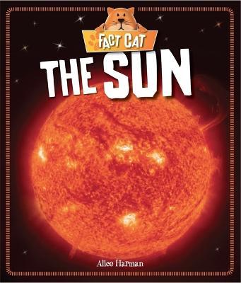 Fact Cat: Space: Sun - Fact Cat: Space (Paperback)