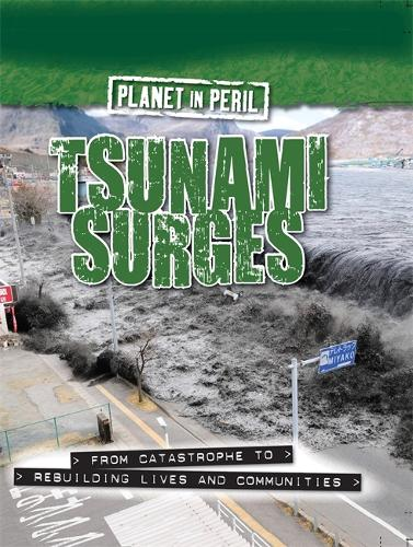 Planet in Peril: Tsunami Surges - Planet in Peril (Paperback)