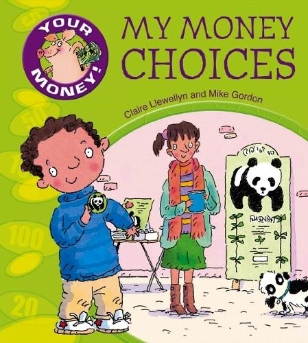 My Money Choices - Your Money! (Paperback)