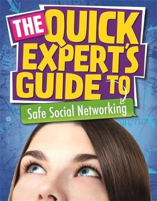 Quick Expert's Guide: Safe Social Networking - Quick Expert's Guide (Paperback)