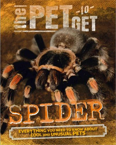 The Pet to Get: Spider - The Pet to Get (Paperback)