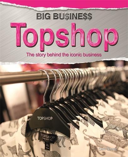 Big Business: Topshop - Big Business (Paperback)