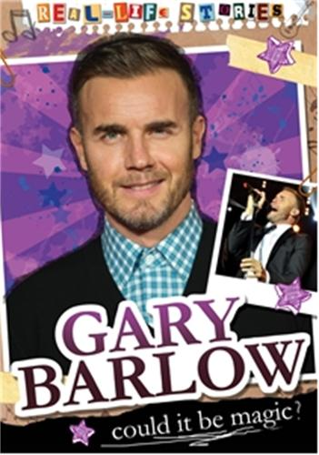 Real-life Stories: Gary Barlow - Real-life Stories (Paperback)
