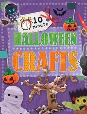 10 Minute Crafts: Halloween - 10 Minute Crafts (Paperback)