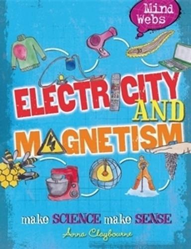 Mind Webs: Electricity and Magnets - Mind Webs (Paperback)