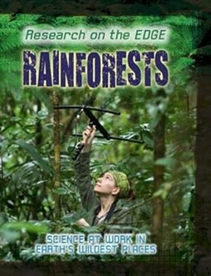 Research on the Edge: Rainforests - Research on the Edge (Paperback)