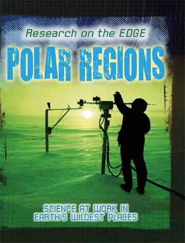 Research on the Edge: Polar Regions - Research on the Edge (Paperback)