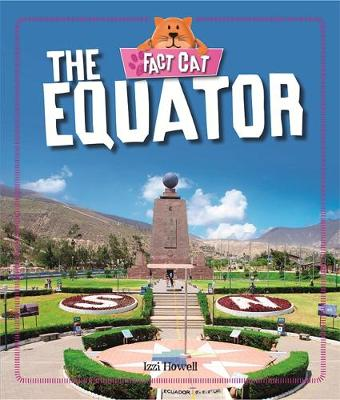 Fact Cat: Geography: The Equator - Fact Cat: Geography (Paperback)