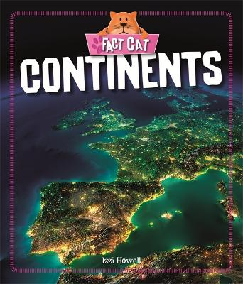 Fact Cat: Geography: Continents - Fact Cat: Geography (Paperback)