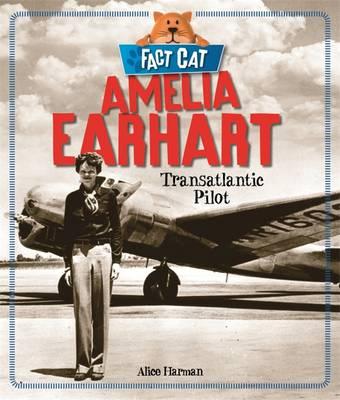 Amelia Earhart (Hardback)