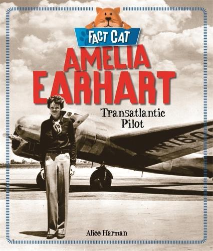 Fact Cat: History: Amelia Earhart - Fact Cat: History (Paperback)