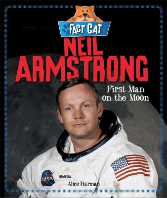Fact Cat: History: Neil Armstrong - Fact Cat: History (Paperback)