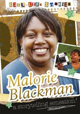 Real-life Stories: Malorie Blackman - Real-life Stories (Paperback)