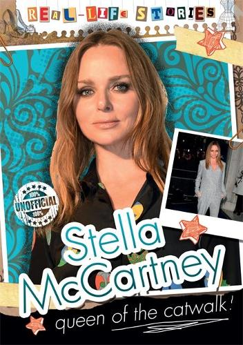 Real-life Stories: Stella McCartney - Real-life Stories (Hardback)