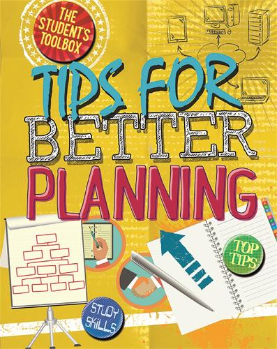 The Student's Toolbox: Tips for Better Planning - The Student's Toolbox (Hardback)