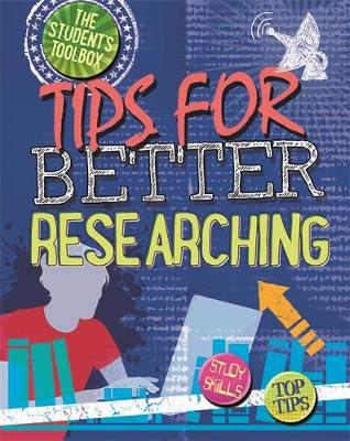 The Student's Toolbox: Tips for Better Researching - The Student's Toolbox (Hardback)